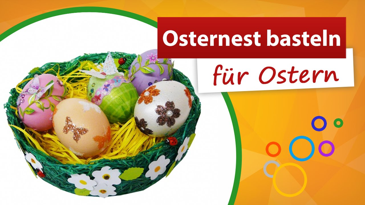 osternest basteln f r ostern so gehts trendmarkt24 doovi. Black Bedroom Furniture Sets. Home Design Ideas