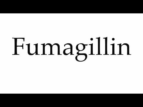 How to Pronounce Fumagillin
