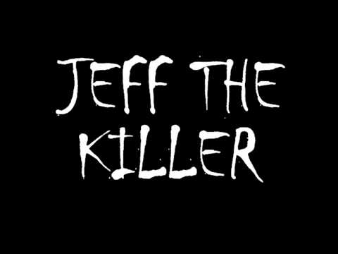 Jeff the Killer Theme Song (Official)