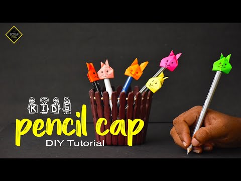PENCIL CAP | Easy DIY Paper craft | Back to School | Origami Crafts | KIDS