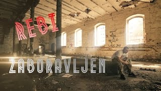 Rebi-Zaboravljen (Official Video 2015) HD