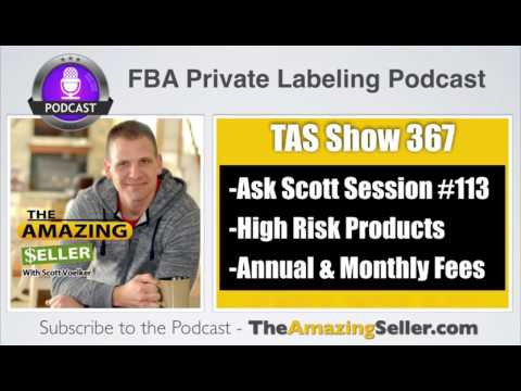 High Risk Products, Where? Annual & Monthly Fees? Write Emails to List? TAS 367 – The Amazing Seller