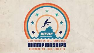 Day 5 Highlights - 2019 World Overall Flying Disc Championships
