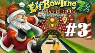 Elf Bowling 7 1/7 - The Last Insult (PC) - Part #3
