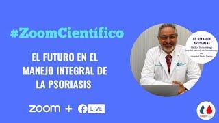 #LiveCientífico El futuro en el manejo integral de la psoriasis