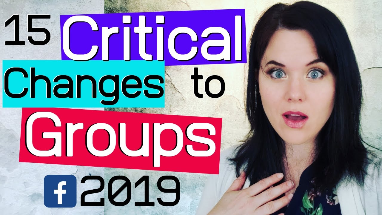 Updates YOU MUST KNOW To Create A Large & Engaged Facebook Group (2019)