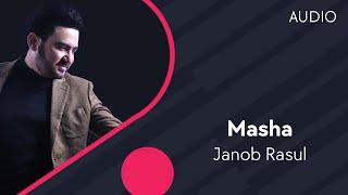 Janob Rasul - Masha | Жаноб Расул - Маша (music version)