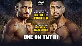 ONE On TNT III | Full Event