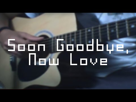 Tom Rosenthal - Soon Goodbye, Now Love (cover)