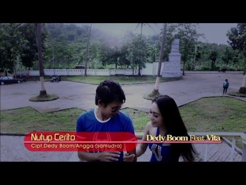 Dedy Boom Ft. Vita Alvia - Nutup Cerito -