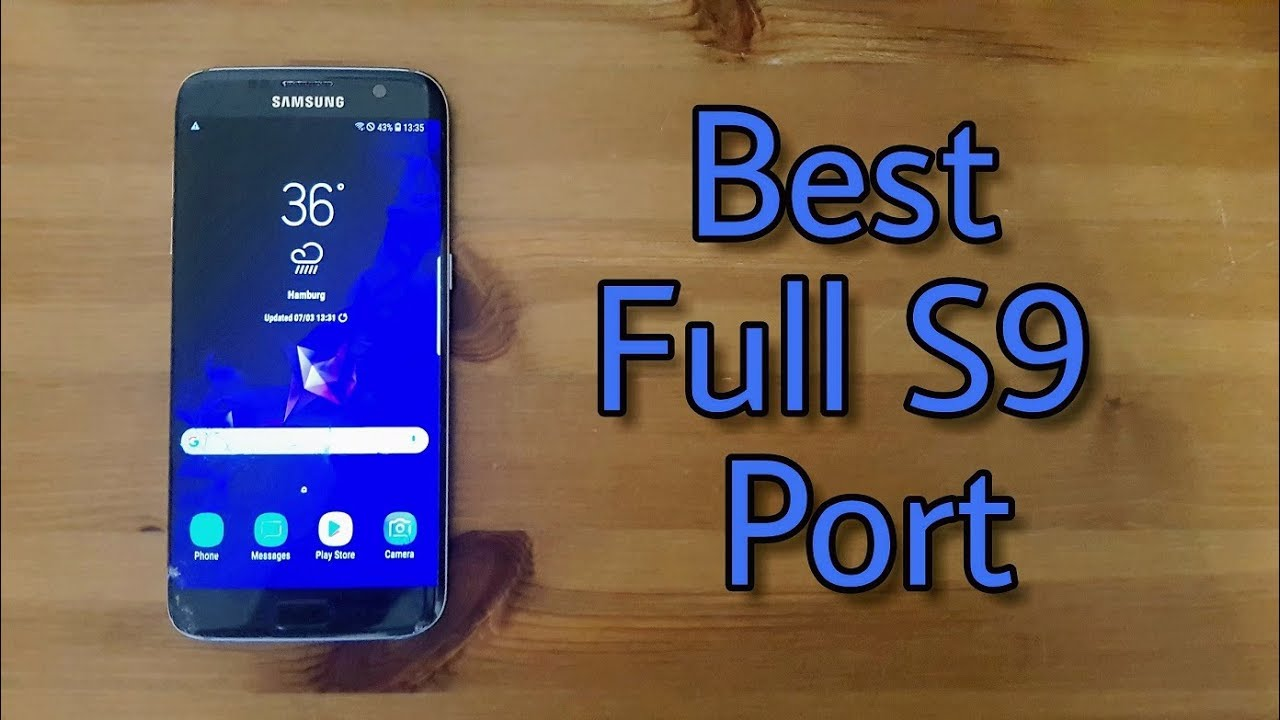 Install Full Galaxy S9+ Port ROM for Galaxy S7/edge