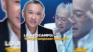 Louie Ocampo: 'Sorry, composer lang ako'   NXT