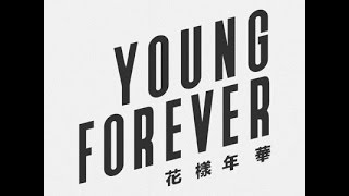 [Audio/Lyrics] BTS (방탄소년단) - Young Forever