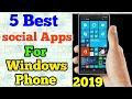 5 Best Social Apps For Windows Phone 2019