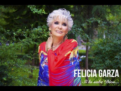Felicia Garza – Si lo sabe Dios (Lyric video)