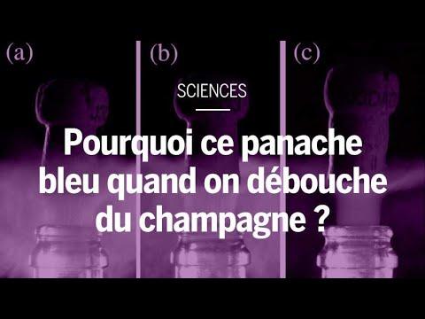 Quel est cet étrange panache bleu observé lorsque l'on débouche du champagne ?