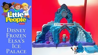 Preview! Disney Frozen Elsa's Ice Palace by Little People - New York Toy Fair 2019