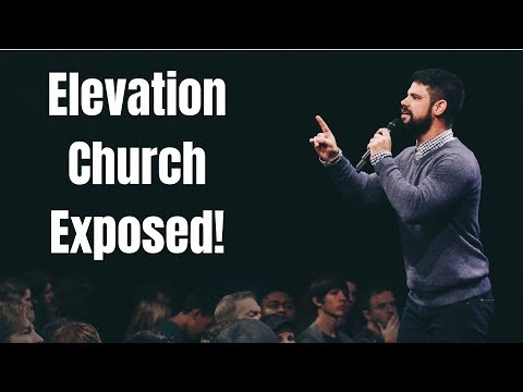 Elevation Church & Steven Furtick Exposed