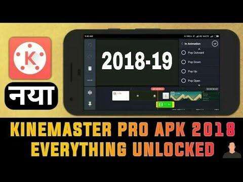 Kinemaster Pro APK 2018 | Everything is unlocked | kinemaster new version full version free 2018