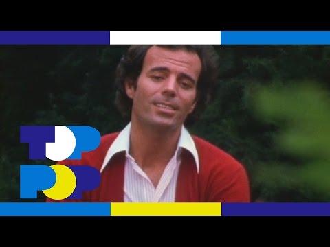 Julio Iglesias - El Amor • TopPop
