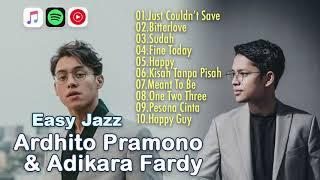 Easy Jazz Ardhito Pramono& Adikara Fardy