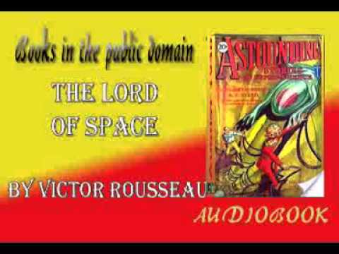 The Lord of Space by Victor Rousseau Audiobook  Astounding Stories