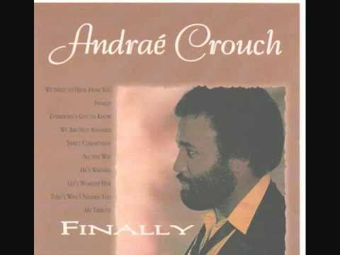 Andrae Crouch = Sweet Communion