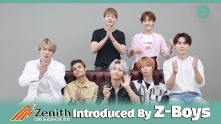 Zenith Media Contents Introduced By Z-Boys