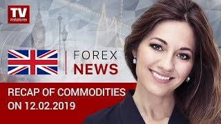 InstaForex tv news: 12.02.2019: Markets are calm ahead of US-China talks (BRENT, WTI, USDRUB, USDCAD)