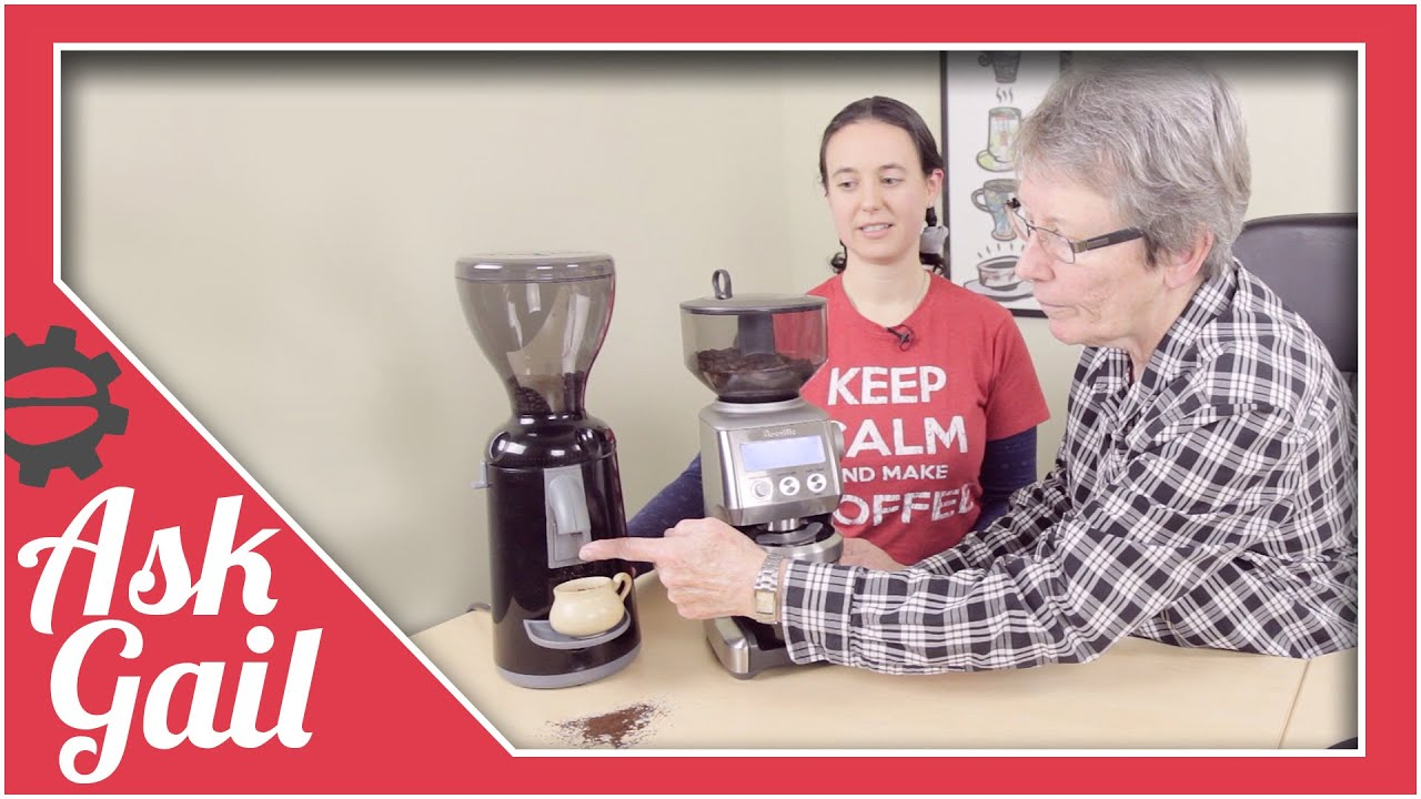 Ask Gail: Which Grinder Is The Quietest Of Them All? - YouTube