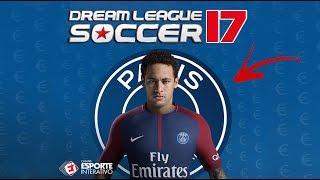 NEYMAR NO PSG - DREAM LEAGUE SOCCER 17