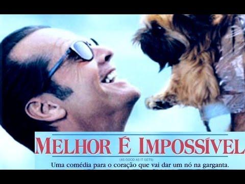 Trailer do filme Melhor É Impossível