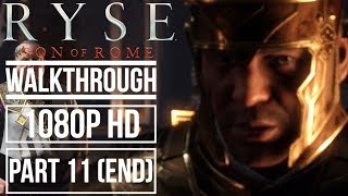 RYSE SON OF ROME Gameplay Walkthrough Part 11 No Commentary (1080p HD)