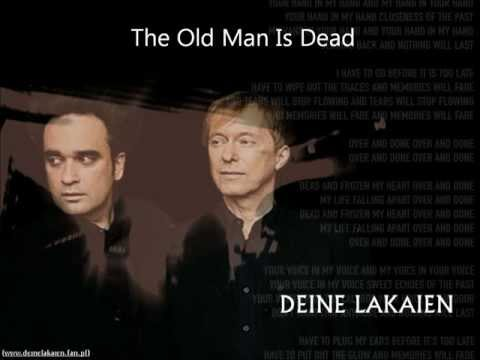 Deine Lakaien - The Old Man Is Dead