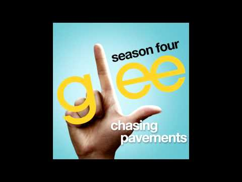 Glee - Chasing Pavements Sped Up