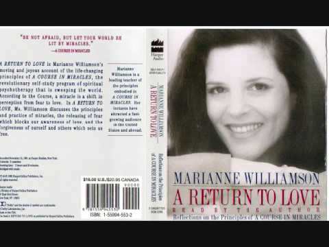 Marianne Williamson: A Return to Love (part 1)