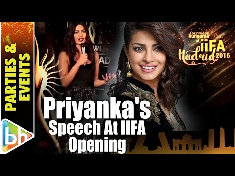 Priyanka Chopra Speaks At The Opening Ceremony Of IIFA Madrid 2016
