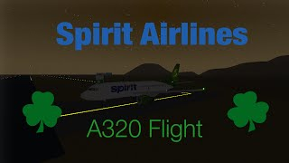 Roblox: Spirit Airlines A320 Flight | St. Patrick's Day Special!