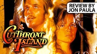 Cutthroat Island -- Movie Review // #JPMN #BoxOfficeBomb