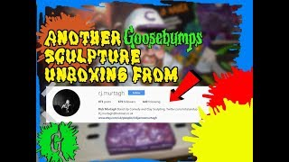 Another Goosebumps Sculpture Unboxing!