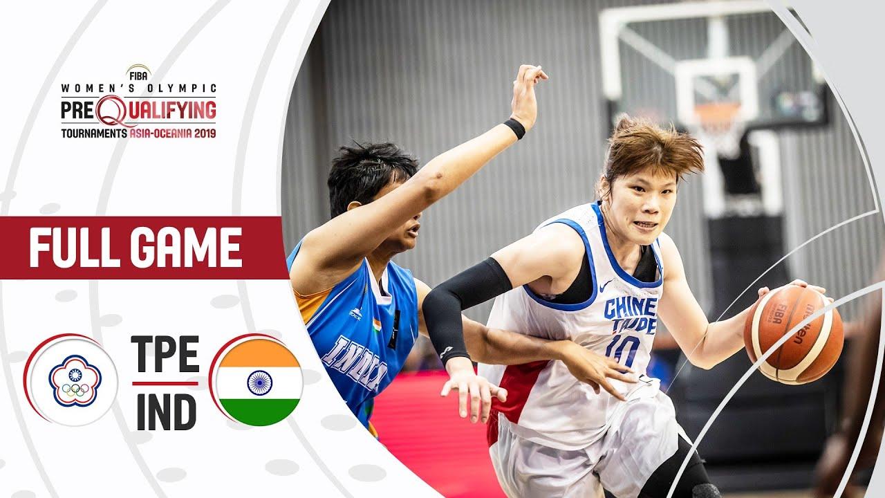 Chinese Taipei v India - Full Game - FIBA Women's Olympic Pre