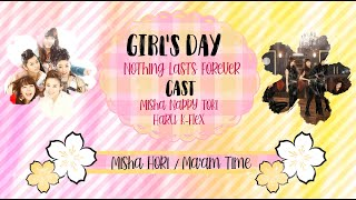 【Ma'am Time】Girl's Day (걸스데이) ~ Nothing Lasts Forever (잘해줘봐야…