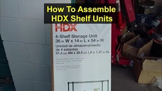 How to assemble HDX shelf storage unit. - VOTD