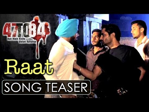 Raat | Song Teaser | 47 To 84 | Krishna