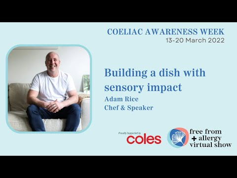 How to build a GF dish with sensory impact