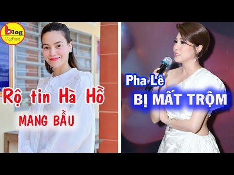 Rộ tin Hồ Ngọc Hà mang thai với Kim Lý| Pha Lê bị người nhà trộm đồ