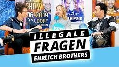 EHRLICH BROTHERS: versextes Interview - Illegale Fragen