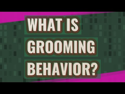 What is grooming behavior? - YouTube