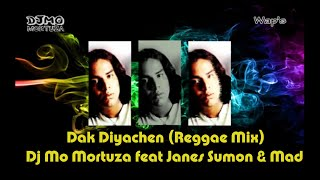 Dak Diyachen | Reggae Mix | Dj Mo Mortuza feat Janes Sumon & Mad Lion
