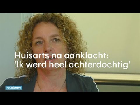 'Elke Patiënt Werd Een Potentiële Aanklager', Wat Een Aanklacht Met En Huisarts Doet - RTL NIEUWS